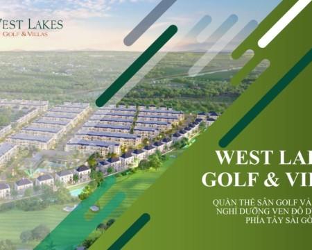 Dự án biệt thự sân Golf West Lakes – M� vàng cho các nhà đầu tư tại Long An